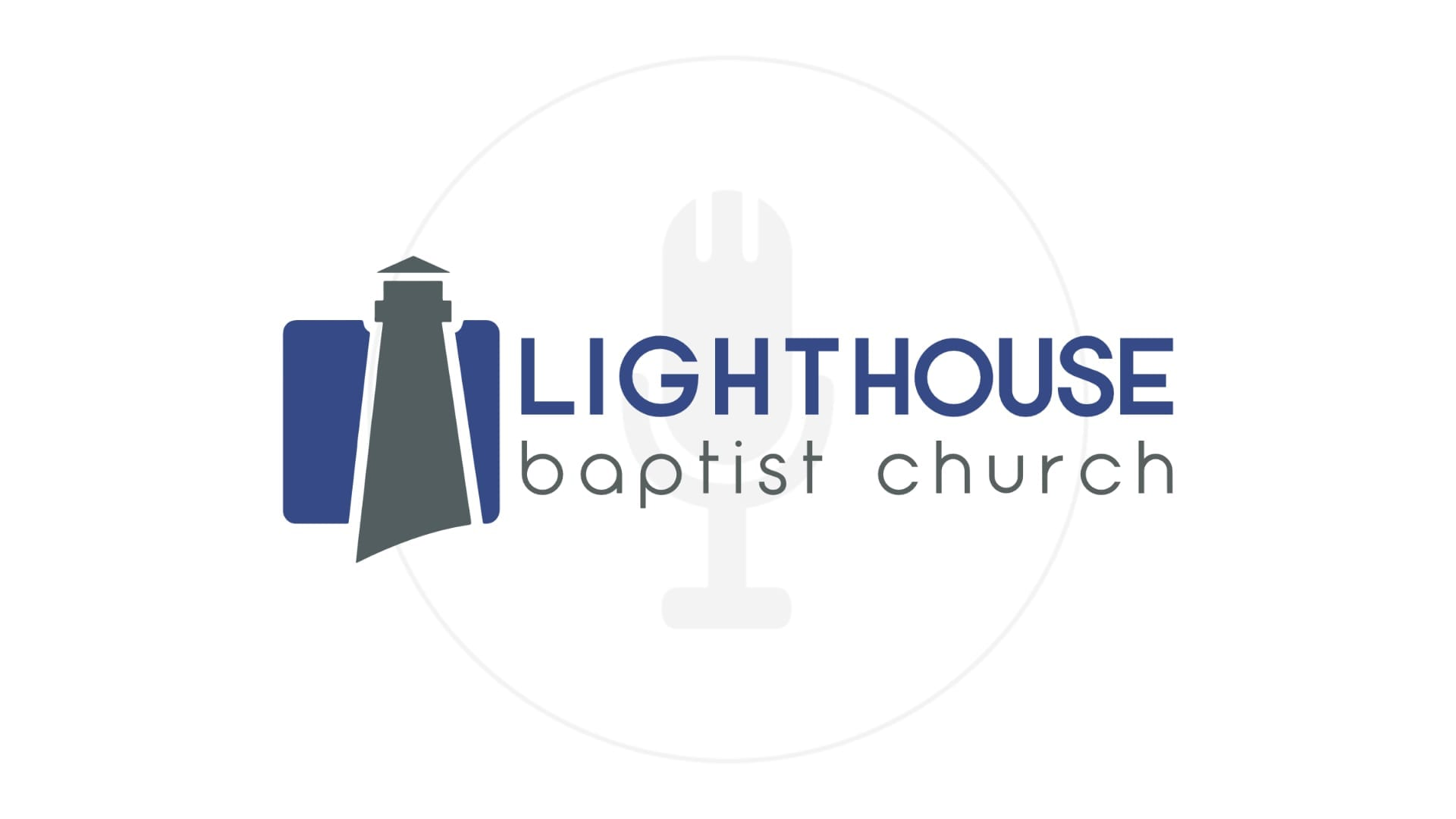 Podcast | Lighthouse Baptist Church